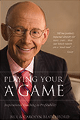 Book cover of Playing Your 'A' Game from Dr. Bill Blatchford.